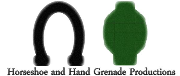 Horseshoe & Hand Grenade Productions